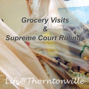 Grocery Visits and Supreme Court Rulings